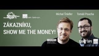 Tomáš Poucha, Michal Štádler – Zákazníku, show me the money! (video)