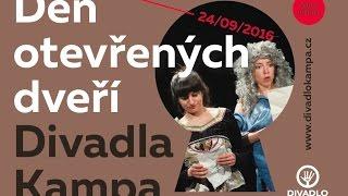 DEN OTEVŘENÝCH DVEŘÍ Divadla Kampa 24.9.2016 / ohlédnutí (video)