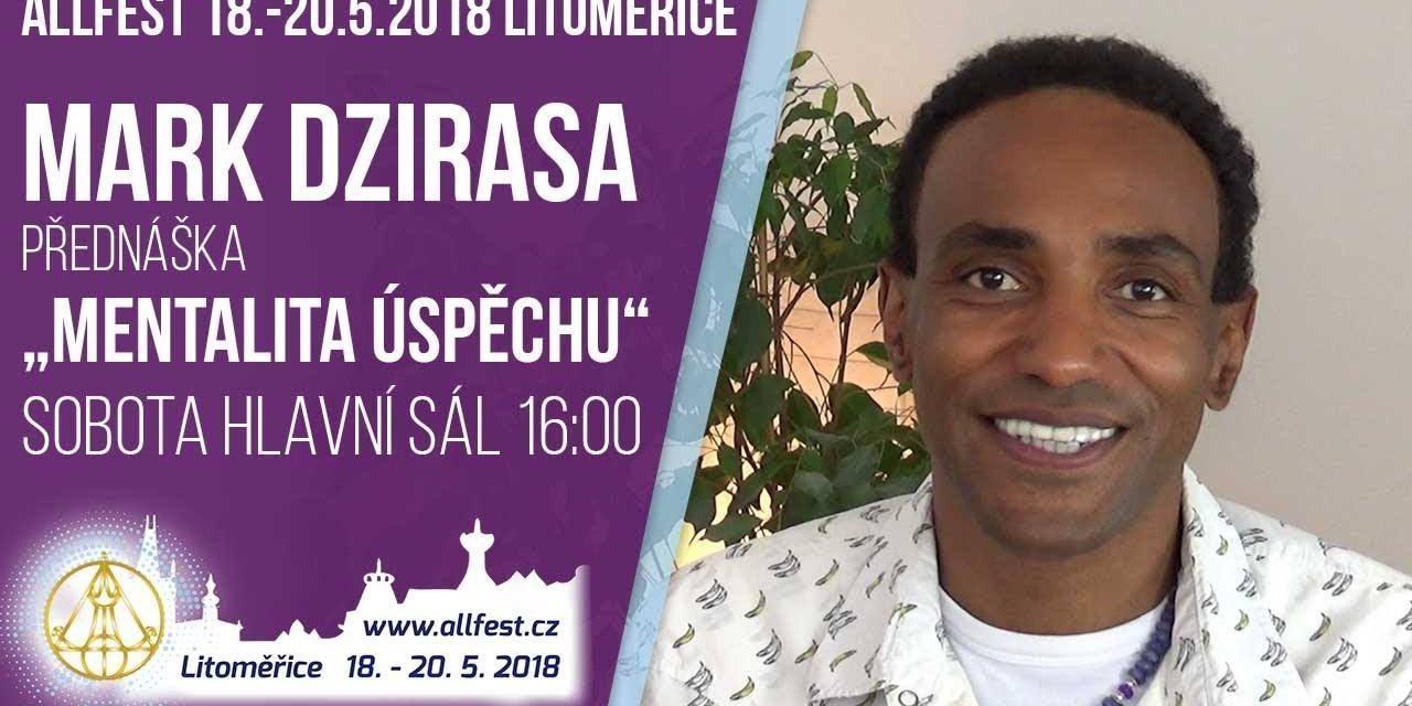 Mark Dzirasa – rozhovor pro ALLfest 2018 – téma: Naplněný osobní a pracovní život (video)